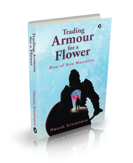 Trading Armour for a Flower_3d cover